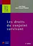 Jean-François Pillebout et Jean Hugot - Les droits du conjoint survivant.
