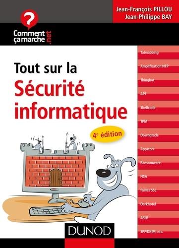 Tout sur la sécurité informatique - Jean-François Pillou, Jean-Philippe Bay - Format PDF - 9782100746088 - 6,99 €