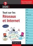 Jean-François Pillou et Fabrice Lemainque - Tout sur les réseaux et Internet - 3e éd..