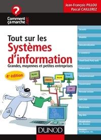 Jean-François Pillou et Pascal Caillerez - Tout sur les systèmes d'information - 4e éd. - Grandes, moyennes et petites entreprises.