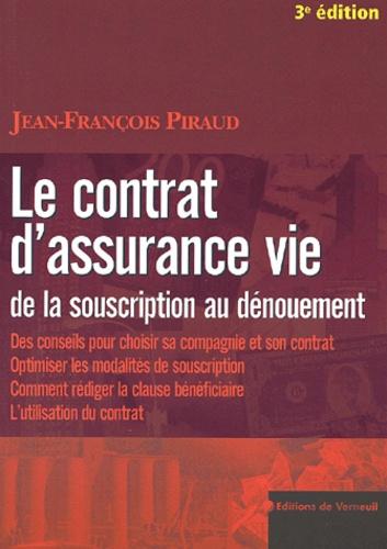 Jean-François Piraud - Le contrat d'assurance vie.