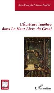 Lécriture funèbre dans Le Haut Livre du Graal.pdf