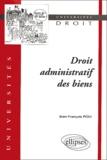 Jean-François Poli - Droit administratif des biens.