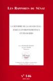 Jean François-Poncet et Jacques Oudin - La réforme de la loi sur l'eau - Enjeux environnementaux et financiers.