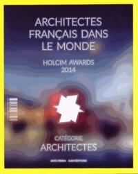 Jean-François Pousse et Richard Scoffier - Architectes français dans le monde - Holcim awards 2014.