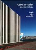 Jean-François Pousse - Carta associés architecture - Paris-Nice-Marseille 2014-2020.