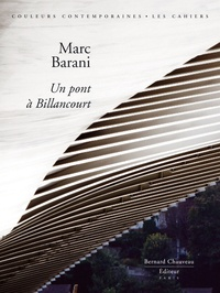 Jean-François Pousse et Marc Barani - Marc Barani - Un Pont à Billancourt - Avec sérigraphie signée.