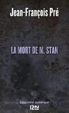 Jean-François Pré - La mort de M. Stan.