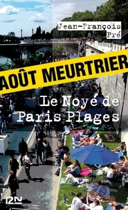 Jean-François Pré - Le noyé de Paris Plages.