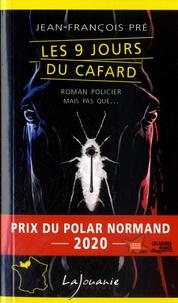 Jean-François Pré - Les 9 jours du cafard.