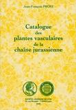 Jean-François Prost - Catalogue des plantes vasculaires de la chaîne jurassienne.