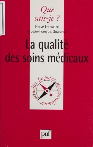 La qualité des soins médicaux