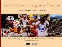 Ucareoutplacement.be Le grand Livre du Cyclisme Français - Les meilleurs moments de la saison Image