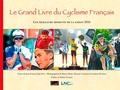 Jean-François Quénet - Le grand livre du cyclisme français - Les meilleurs moments de la saison.