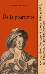 De la pourriture - Comparaison des deux éditions, 1984 et 1993, du Dictionnaire des Philosophes.pdf