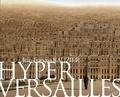 Jean-François Rauzier et Damien Sausset - Hyper Versailles.