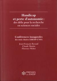 Jean-François Ravaud et Claude Martin - Handicap et perte d'autonomie : des défis pour la recherche en sciences sociales - Conférences inaugurales des trois chaires EHESP-CNSA.