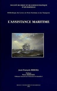 Jean-François Rebora - La convention de 1989 sur l'assistance maritime.