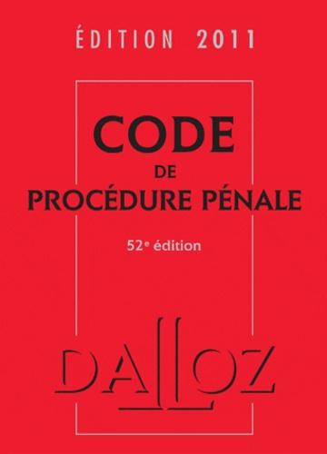 Jean-François Renucci et Carole Gayet - Code de procédure pénale 2011.