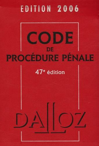 Jean-François Renucci - Code de Procédure pénale - Edition 2006.