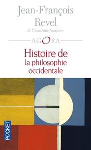 Jean-François Revel - Histoire de la philosophie occidentale.