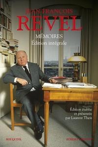 Jean-François Revel - Mémoires - Edition intégrale.