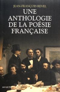 Jean-François Revel - Une anthologie de la poésie française.