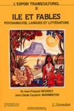 Jean-François Reverzy et Jean-Claude Carpanin Marimoutou - L'espoir transculturel - Tome 2, Ile et fables - Paroles de l'autre, paroles du même : linguistique, littérature, psychanalyse.
