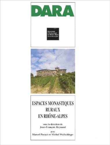 Espaces monastiques ruraux en Rhône-Alpes