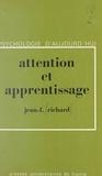 Jean-François Richard et Paul Fraisse - Attention et apprentissage.