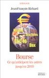 Jean-François Richard - Bourse : Ce qu'anticipent les astres jusqu'en 2010.