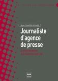 Jean-François Richard - Journaliste d'agence de presse - L'information 24 heures sur 24.