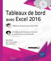Jean-François Rieu et Pierre Rigollet - Tableaux de bord avec Excel 2016 - Complément vidéo : un tableau de bord pour mesurer la performance commerciale.