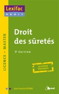 Jean-François Riffard - Droit des sûretés.