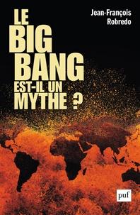 Le big bang est-il un mythe ?.pdf