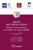 Jean-Francois Romain et Paul Alain Foriers - Droit des obligations - Notions et méacanismes en matière de responsabilité.