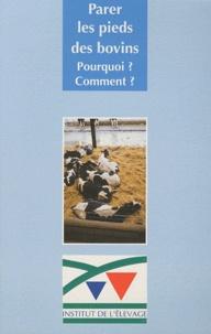 Jean-François Rousseau - Parer les pieds des bovins - Pourquoi ? Comment ?.