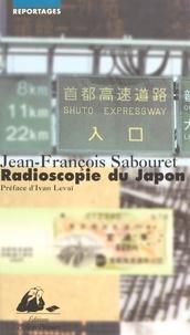 Jean-François Sabouret - Radioscopie du Japon.