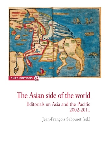 The Asian side of the world. Editorials on Asia and the Pacific 2002-2011
