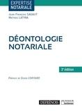 Jean-François Sagaut et Mathias Latina - Déontologie notariale.
