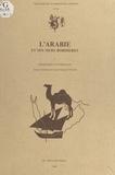 Jean-François Salles - L'Arabie et ses mers bordières - Volume 1, Itinéraires et voisinages.