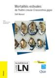 Jean-François Samain - Mortalités estivales de l'huître creuse crassostrea gigas.