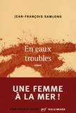 Jean-François Samlong - En eaux troubles.