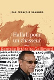 Jean-François Samlong - Hallali pour un chasseur.