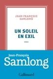 Jean-François Samlong - Un soleil en exil.