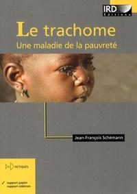 Le trachome - Une maladie de la pauvreté.pdf