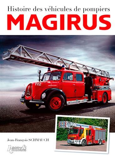 Jean-François Schmauch - Histoire des véhicules de pompiers Magirus.