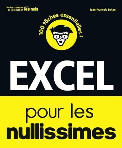 Jean-François Sehan - Excel pour les nullissimes.