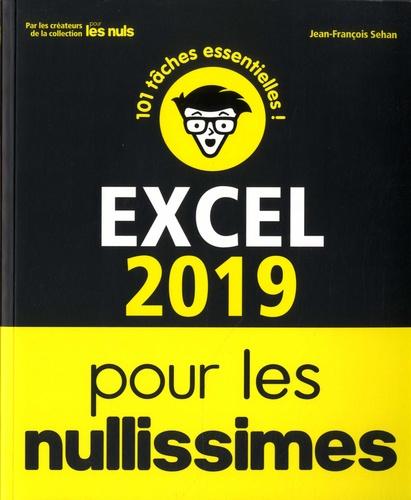 Excel pour les nullissimes  Edition 2019