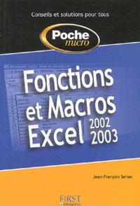 Jean-François Sehan - Fonctions et Macros Excel 2002-2003.